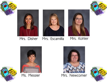 Pictures of Mrs. Disher, Mrs. Escamilla, Mrs. Kohler, Mrs. Messier, and Mrs. Newcomer