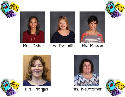 Pictures of Mrs. Disher, Mrs. Escamilla, Ms. Messier, Mrs. Morgan, and Mrs. Newcomer