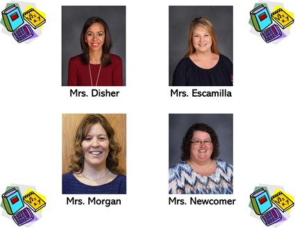 Pictures of Mrs. Disher, Mrs. Escamilla, Mrs. Morgan, and Mrs. Newcomer