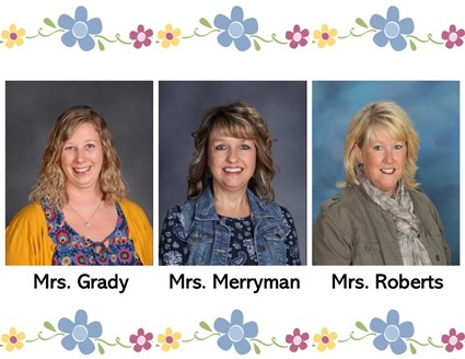 Pictures of Mrs. Grady, Mrs. Merryman, and Mrs. Roberts